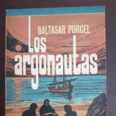 Libros de segunda mano: LOS ARGONAUTAS - BALTASAR PORCEL - 1975. Lote 189087250