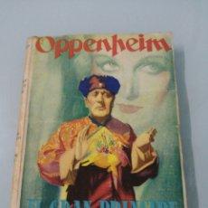 Libros de segunda mano: ELGRAN PRINCIPE SHAN. OPPENHEIM. 1954.ED. CERVANTES.. Lote 189090081