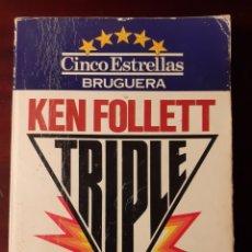 Libros de segunda mano: TRIPLE - KEN FOLLETT - 1980. Lote 189105898