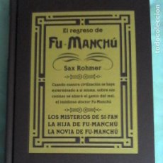 Livres d'occasion: SAX ROHMER: EL REGRESO DE FU-MANCHÚ. CONTIENE TRES NOVELAS.. Lote 189107130