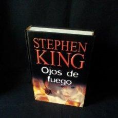 Libros de segunda mano: STEPHEN KING - OJOS DE FUEGO - RBA EDITORES 2004. Lote 189171255