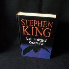 Libros de segunda mano: STEPHEN KING - LA MITAD OSCURA - RBA EDITORES 2004. Lote 189171817