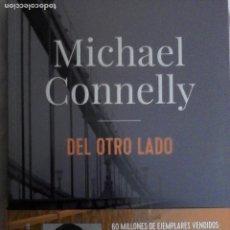 Livres d'occasion: MICHAEL CONNELLY: DEL OTRO LADO.. Lote 189262863