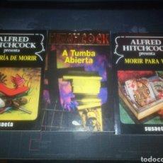 Libros de segunda mano: 3 LIBROS ALFRED HITCHCOCK ALEGRÍA DE MORIR A TUMBA ABIERTA MORIR PARA VER. Lote 189921848