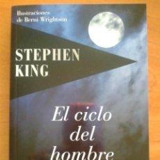 Libros de segunda mano: 2009 EL CICLO DEL HOMBRE LOBO - STEPHEN KING / ILUSTRADO. Lote 190772857
