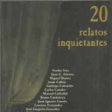 Libros de segunda mano: 20 RELATOS INQUIETANTES.. Lote 191268751