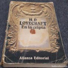Libros de segunda mano: EN LA CRIPTA – H. P. LOVECRAFT . Lote 191803448