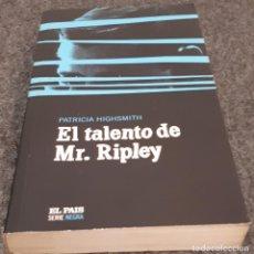 Libros de segunda mano: EL TALENTO DE MR. RIPLEY – PATRICIA HIGHSMITH . Lote 191897575