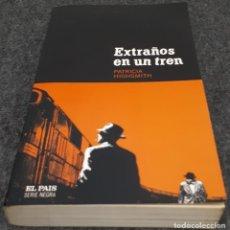 Libros de segunda mano: EXTRAÑOS EN UN TREN – PATRICIA HIGHSMITH . Lote 191897748