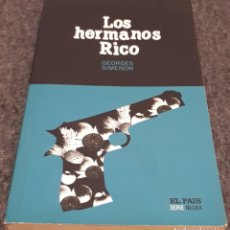 Libros de segunda mano: LOS HERMANOS RICO – GEORGES SIMENON . Lote 191897896
