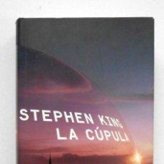 Libros de segunda mano: LA CÚPULA - STEPHEN KING ED. CIRCULO LECTORES. Lote 192075806
