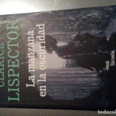 Libros de segunda mano: LA MANZANA EN LA OSCURIDAD (LISPECTOR, CLARICE). Lote 192076751