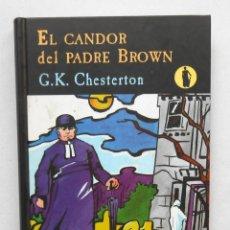 Libros de segunda mano: EL CANDOR DEL PADRE BROWN - G.K. CHESTERTON ED. VALDEMAR. Lote 192079451