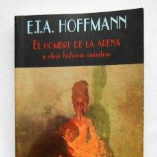 Libros de segunda mano: EL HOMBRE DE LA ARENA Y OTROS RELATOS - E.T.A. HOFFMANN ED. VALDEMAR. Lote 192080451
