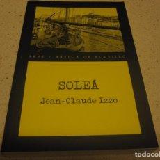 Libros de segunda mano: SOLEA JEAN- CLAUDE IZZO AKAL NUEVO. Lote 192084096
