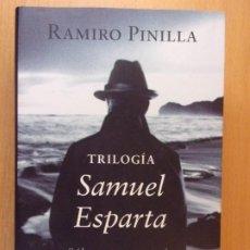 Livres d'occasion: TRILOGIA. SAMUEL ESPARTA / RAMIRO PINILLA / 2015. CÍRCULO DE LECTORES. Lote 192141240