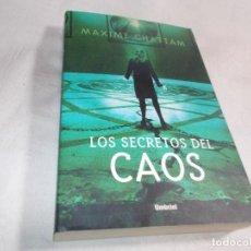 Libros de segunda mano: LOS SECRETOS DEL CAOS MAXIME CHATTAM. Lote 192583912