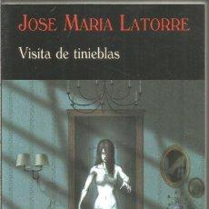 Libros de segunda mano: JOSE MARIA LATORRE. VISITA DE TINIEBLAS. VALDEMAR EL CLUB DIOGENES. Lote 210343452