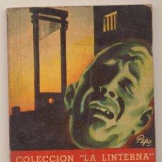 Livros em segunda mão: LA LINTERNA Nº 67. LA CABEZA DE UN HOMBRE POR G. SIMENON. EDITORIAL ZIG-ZAG-CHILE 1948. Lote 192915657