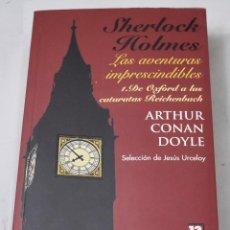 Livres d'occasion: SHERLOCK HOLMES. LAS AVENTURAS IMPRESCINDIBLES. DOYLE, ARTHUR CONAN. Lote 193066000