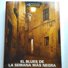 Libros de segunda mano: EL BLUES DE LA SEMANA MAS NEGRA/ANDREU MARTÍN. Lote 194227148