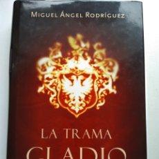 Libros de segunda mano: LA TRAMA GLADIO/MIGUEL ANGEL RODRÍGUEZ. Lote 194228620