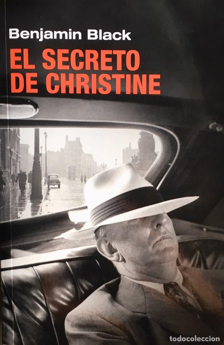 EL SECRETO DE CHRISTINE. BENJAMIN BLACK (Libros de segunda mano (posteriores a 1936) - Literatura - Narrativa - Terror, Misterio y Policíaco)