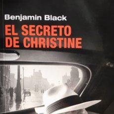 Libros de segunda mano: EL SECRETO DE CHRISTINE. BENJAMIN BLACK. Lote 194231808