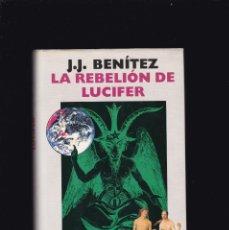 Libros de segunda mano: J. J. BENÍTEZ - LA REBELIÓN DE LUCIFER - CIRCULO LECTORES 1989. Lote 194236173