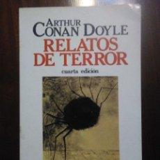 Libros de segunda mano: ARTHUR CONAN DOYLE. RELATOS DE TERROR. FONTAMARA. RUTAS - 1985. Lote 194244515