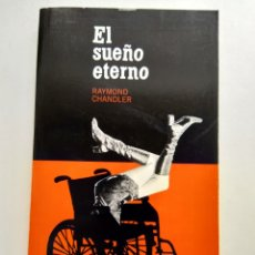 Libros de segunda mano: EL SUEÑO ETERNO/RAYMOND CHANDLER. Lote 194254437