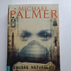 Libros de segunda mano: CAUSAS NATURALES/ MICHAEL PALMER. Lote 194254510