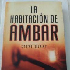 Libros de segunda mano: LA HABITACIÓN DE AMBAR/STEVE BERRY. Lote 194356987