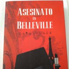 Libros de segunda mano: ASESINATO EN BELLEVILLE/CARA BLACK. Lote 194357010