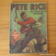 Libros de segunda mano: HOMBRES AUDACES 31 PETE RICE LOS LOBOS DE LA HACIENDA, AUSTIN GRIDLEY. MOLINO PULP 1941. Lote 194359947