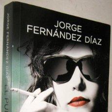 Libros de segunda mano: EL PUÑAL - JORGE FERNANDEZ DIAZ. Lote 194616910