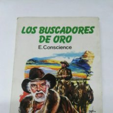 Libros de segunda mano: LOS BUSCADORES DE ORO E. CONSCIENCE. Lote 194623723