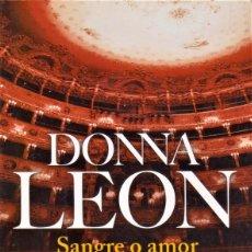 Libros de segunda mano: SANGRE O AMOR / DONNA LEON. Lote 194625291