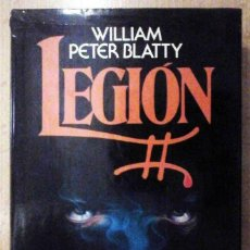Libros de segunda mano: LEGIÓN (WILLIAM PETER BLATTY) PLAZA Y JANÉS, 1983. Lote 194743655