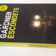 Libros de segunda mano: 2018 - LISA GARDNER - ESCÓNDETE. Lote 194779857