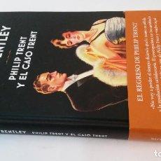Libros de segunda mano: 2018 - BENTLEY - PHILIP TRENT Y EL CASO TRENT. Lote 194779983