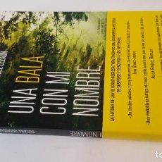 Libros de segunda mano: 2019 - SUSANA RODRIGUEZ LEZAUN - UNA BALA CON MI NOMBRE. Lote 194780046