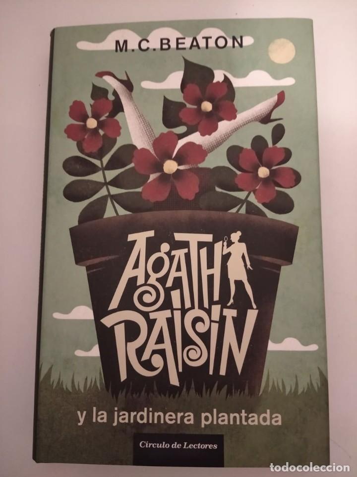 AGATHA RAISIN Y LA JARDINERA PLANTADA- M.C. BEATON (Libros de segunda mano (posteriores a 1936) - Literatura - Narrativa - Terror, Misterio y Policíaco)