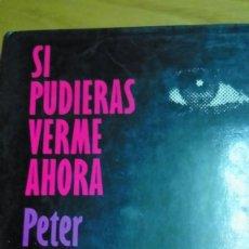 Libros de segunda mano: SI PUDIERAS VERME AHORA, PETER STRAUB. Lote 194907285