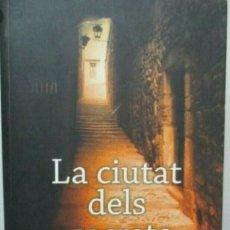 Libros de segunda mano: LA CIUTAT DELS SECRETS CHAPLIN PATRICE GIRONA GERONA GRIAL ABBÉ SAUNIÉRE. Lote 194970317