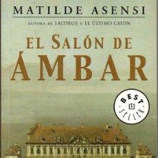 Libros de segunda mano: EL SALÓN DE ÁMBAR (MATILDE ASENSI). Lote 194972918