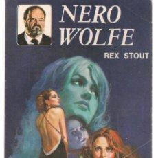 Libros de segunda mano: NERO WOLFE. Nº 13. DEMASIADAS MUJERES. REX STOUT. EDITORIAL MOLINO, 1981.(P/D49). Lote 195007152