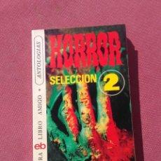 Libros de segunda mano: HORROR SELECCION 2 - SELECCION KURT SINGER - BRUGUERA - 1976. Lote 195010068