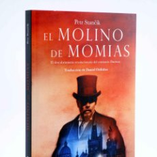 Libros de segunda mano: EL MOLINO DE MOMIAS (PETER STANCIK) TROPO, 2016. OFRT ANTES 19,95E. Lote 211605432
