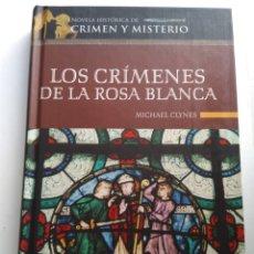 Libros de segunda mano: LOS CRIMENES DE LA ROSA BLANCA/MICHAEL CLYNES. Lote 195280758